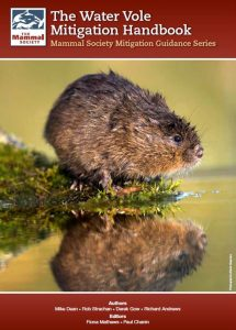The Mammal Society Water Vole Mitigation Handbook is now available to purchase (May 2016)