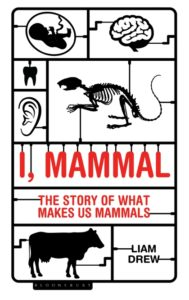 "Book giveaway ""I, Mammal: the Story of What Makes Us Mammals"""